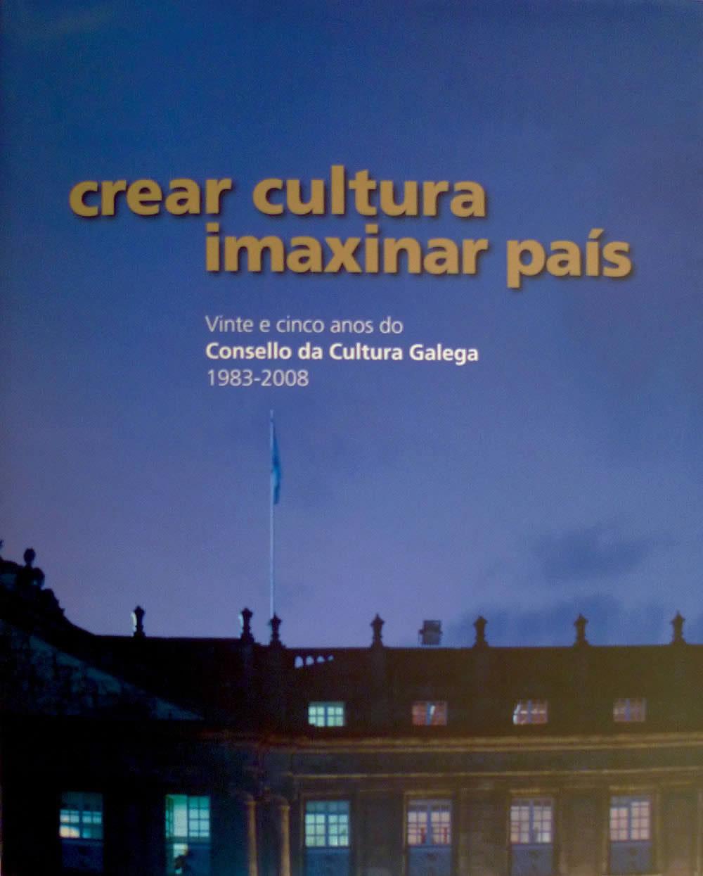 Portada de  Crear cultura, imaxinar país