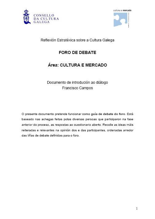 Portada de  Introdución ao foro de debate sobre Cultura e Mercado, dentro da <cite>Reflexión Estratéxica sobre a Cultura Galega</cite>