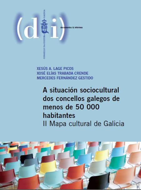 Portada de A situación sociocultural dos concellos galegos de menos de 50.000 habitantes