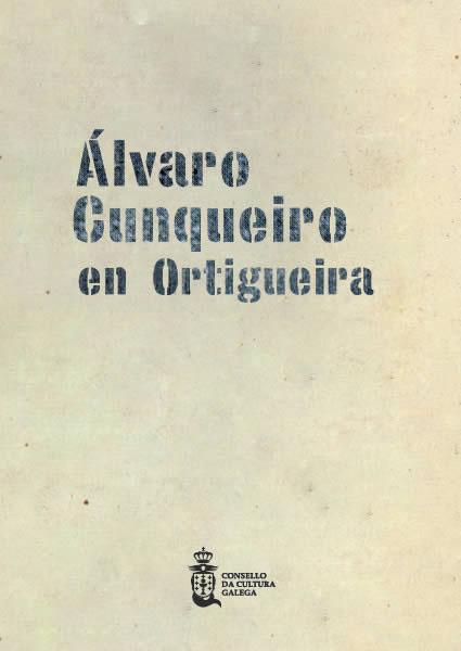 Portada de  Álvaro Cunqueiro en Ortigueira