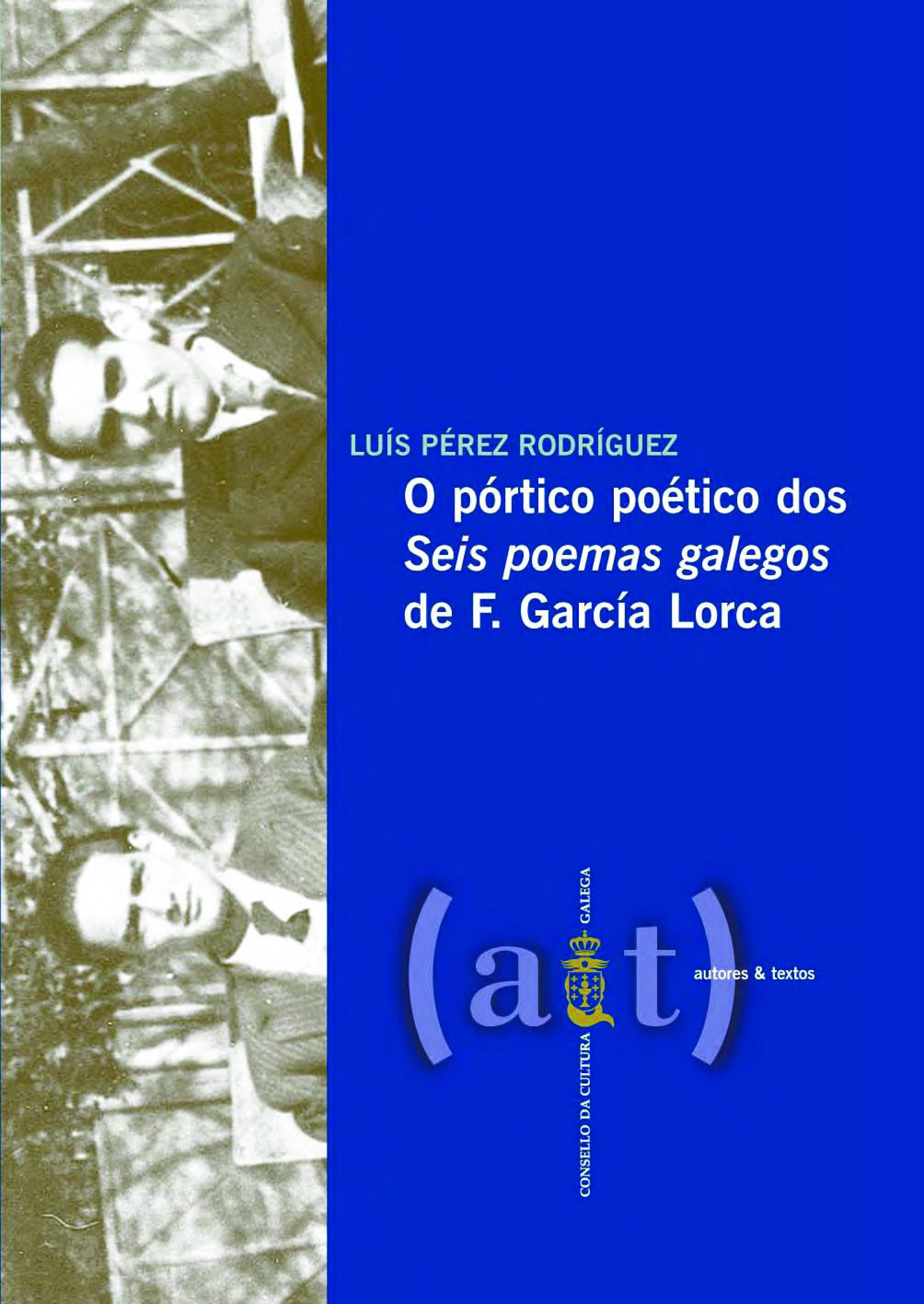 Portada de O pórtico poético dos «Seis poemas galegos» de F. García Lorca