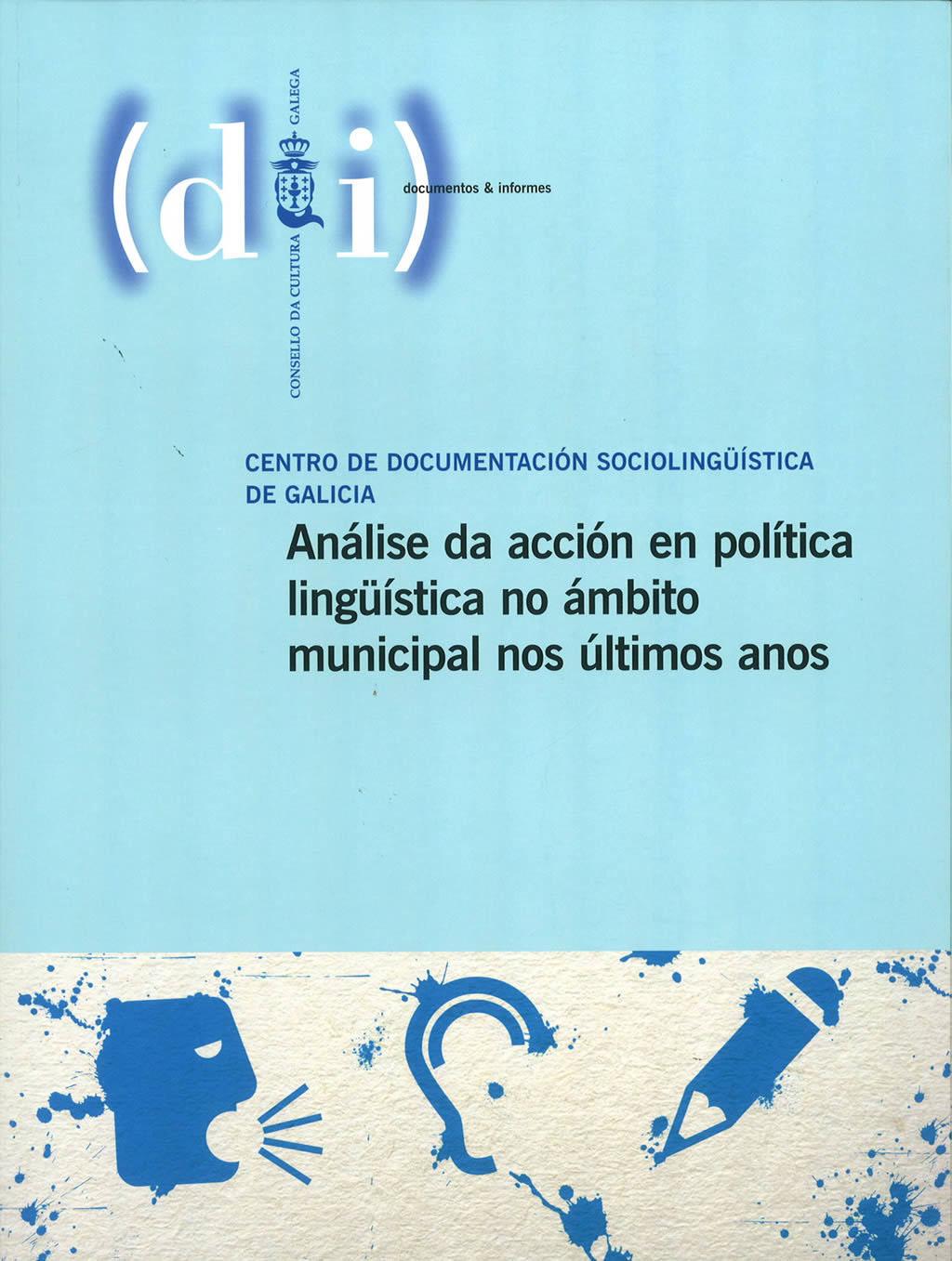 Portada de  Análise da acción en política lingüística no ámbito municipal nos últimos anos