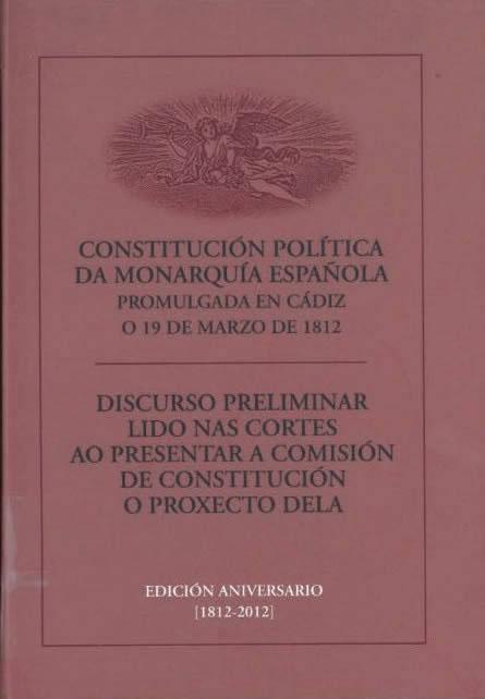 Portada de  Constitución política da monarquía española, promulgada en Cádiz o 19 de marzo de 1812