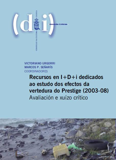 Portada de  Recursos en I+D+i dedicados ao estudo dos efectos da vertedura do Prestige (2003-08)