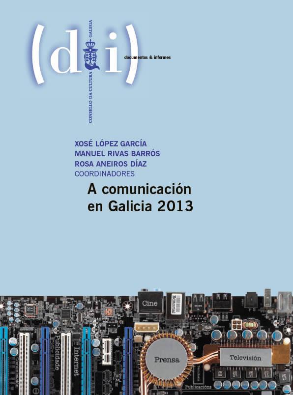 Portada de A comunicación en Galicia 2013