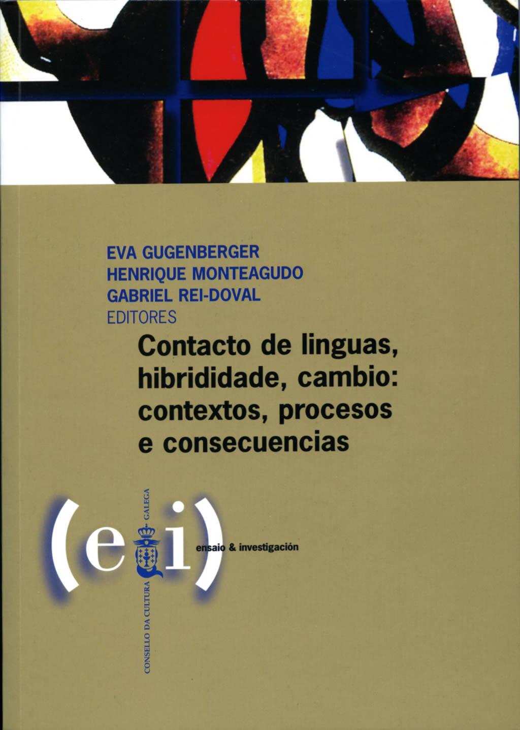 Portada de  Contacto de linguas, hibrididade, cambio