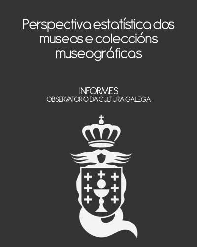 Portada de  Perspectiva estatística dos museos e coleccións museográficas