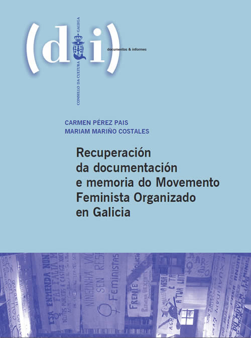 Portada de  Recuperación da documentación e memoria do Movemento Feminista Organizado en Galicia