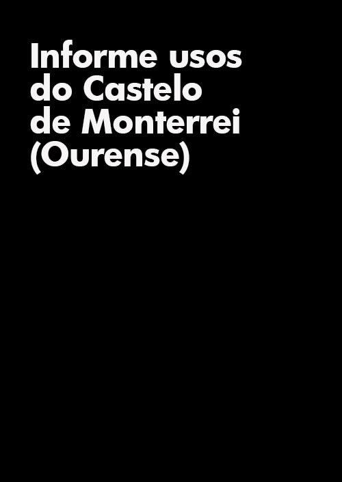 Portada de  Usos do Castelo de Monterrei (Ourense)