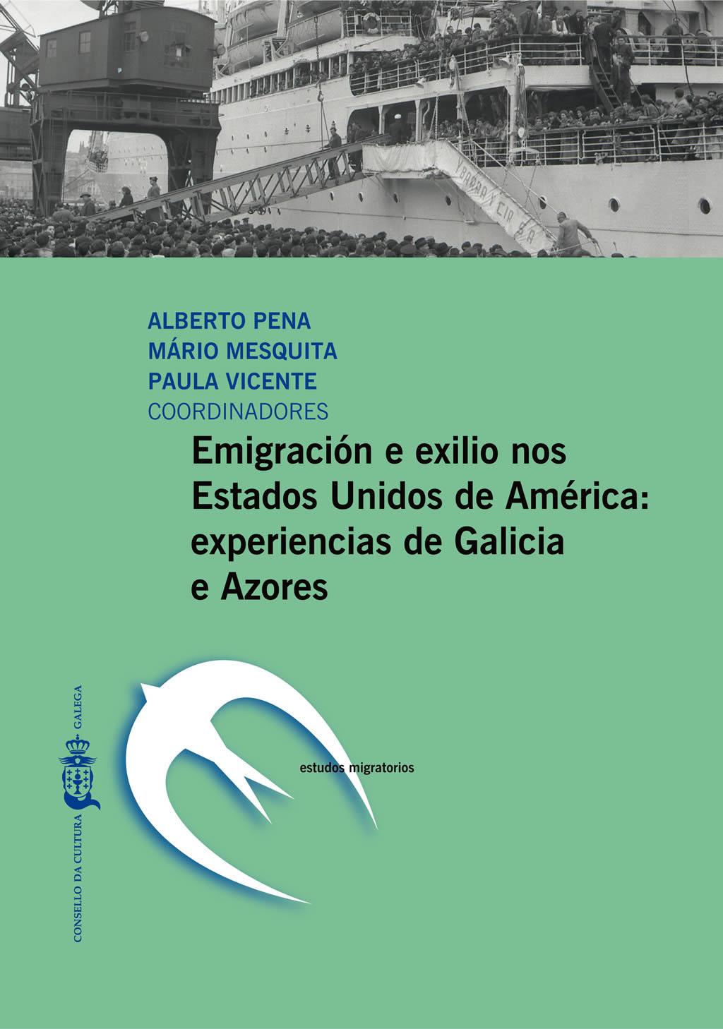 Portada de  Emigración e exilio nos Estados Unidos de América: experiencias de Galicia e Azores