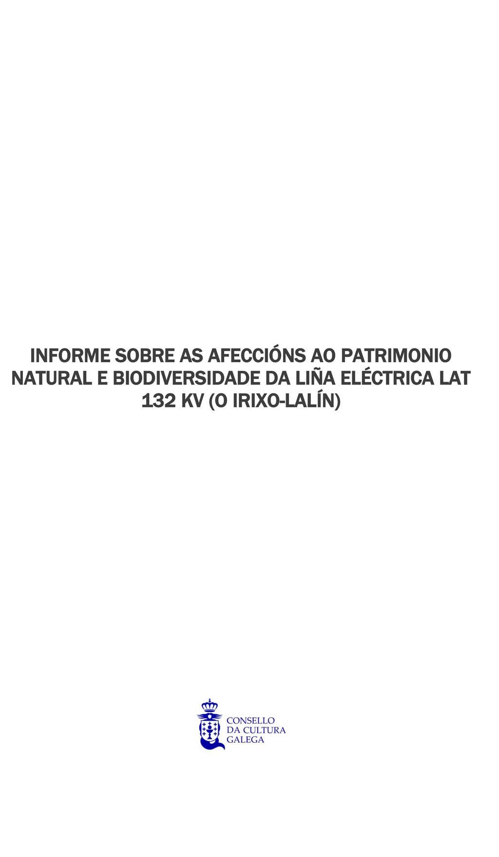Portada de  Informe sobre as afeccións ao patrimonio natural e biodiversidade da liña eléctrica LAT 132 KV (O Irixo-Lalín)