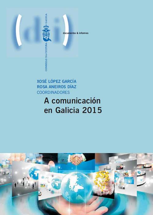 Portada de A comunicación en Galicia 2015