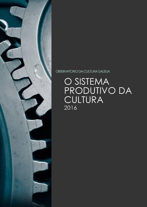 Portada de O sistema produtivo da cultura (2016)