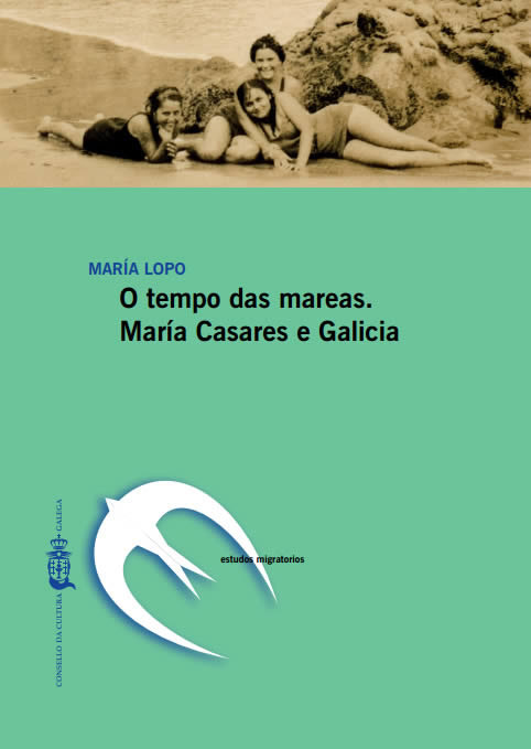Portada de O tempo das mareas. María Casares e Galicia