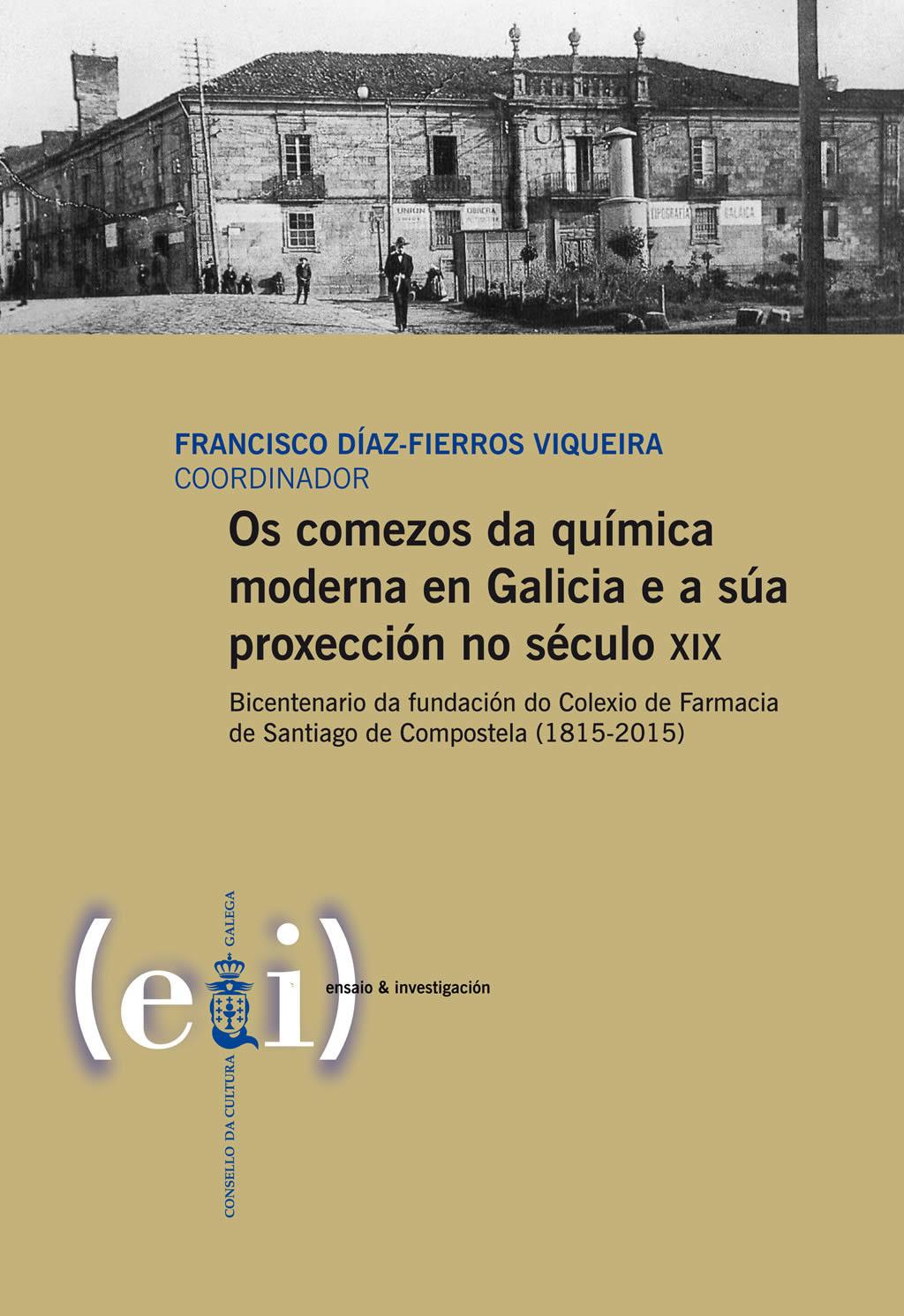 Portada de Os  comezos da química moderna en Galicia e a súa proxección no século XIX