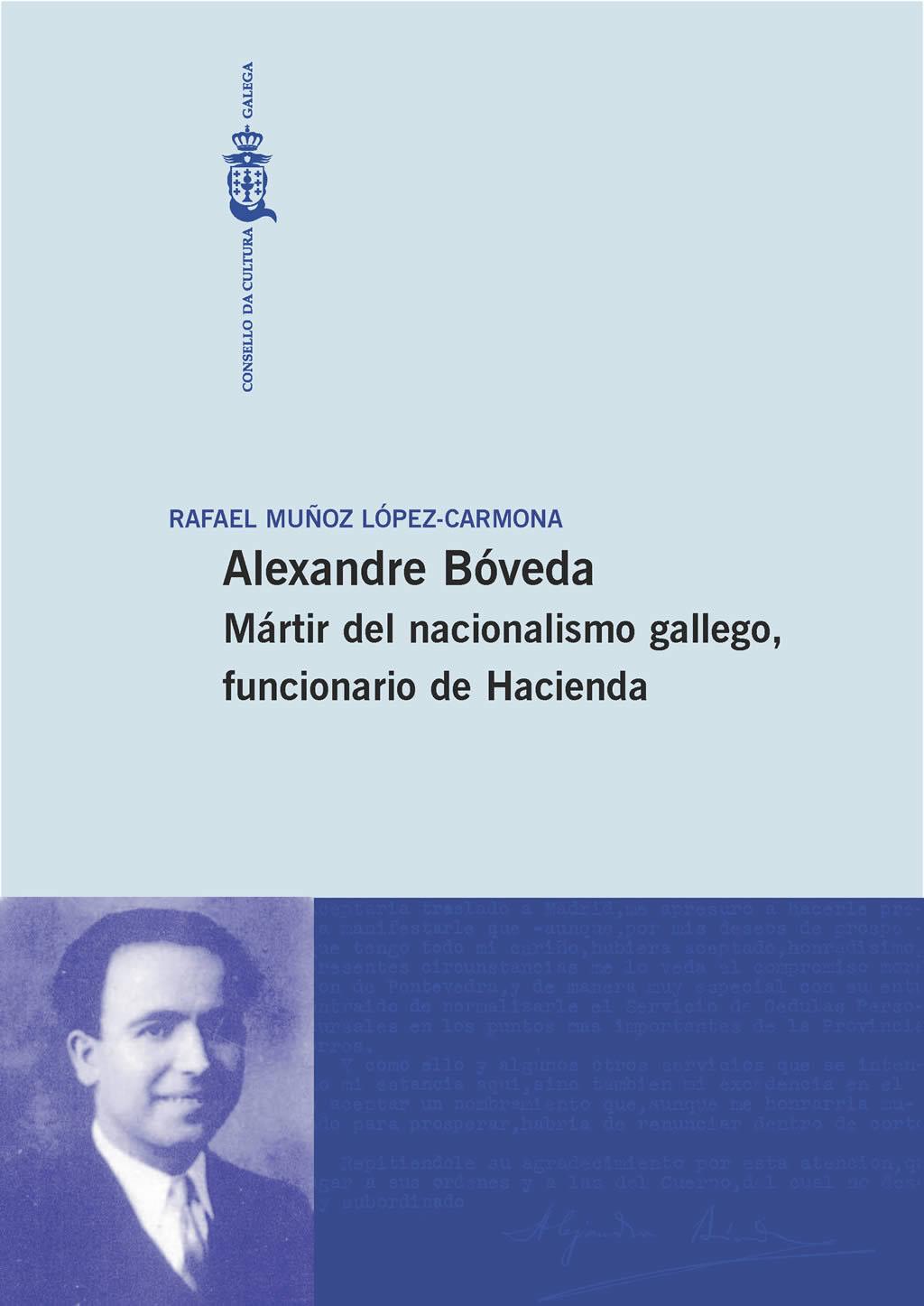 Portada de  Alexandre Bóveda. Mártir del nacionalismo gallego, funcionario de Hacienda