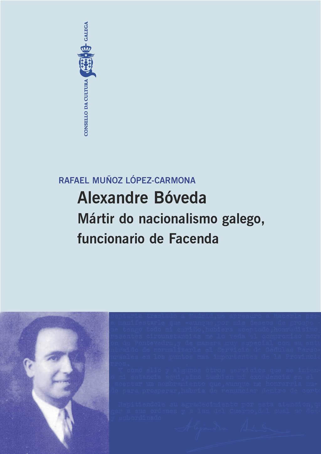 Portada de  Alexandre Bóveda. Mártir do nacionalismo galego, funcionario de Facenda