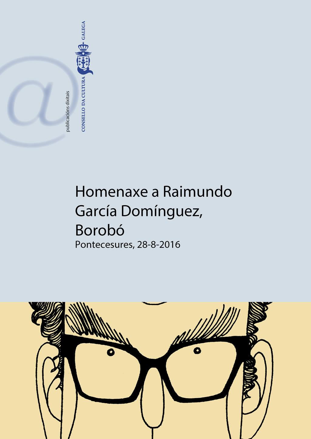 Portada de  Homenaxe a Raimundo García Domínguez, Borobó