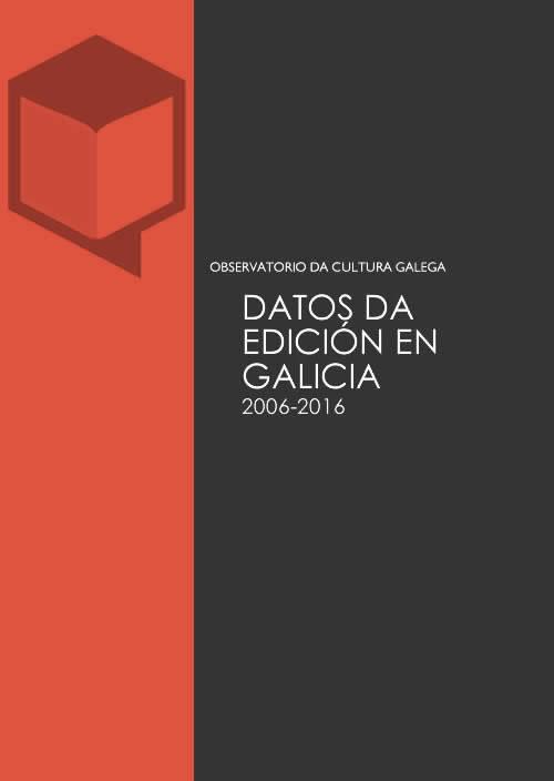Portada de  Datos da edición en Galicia 2006-2016