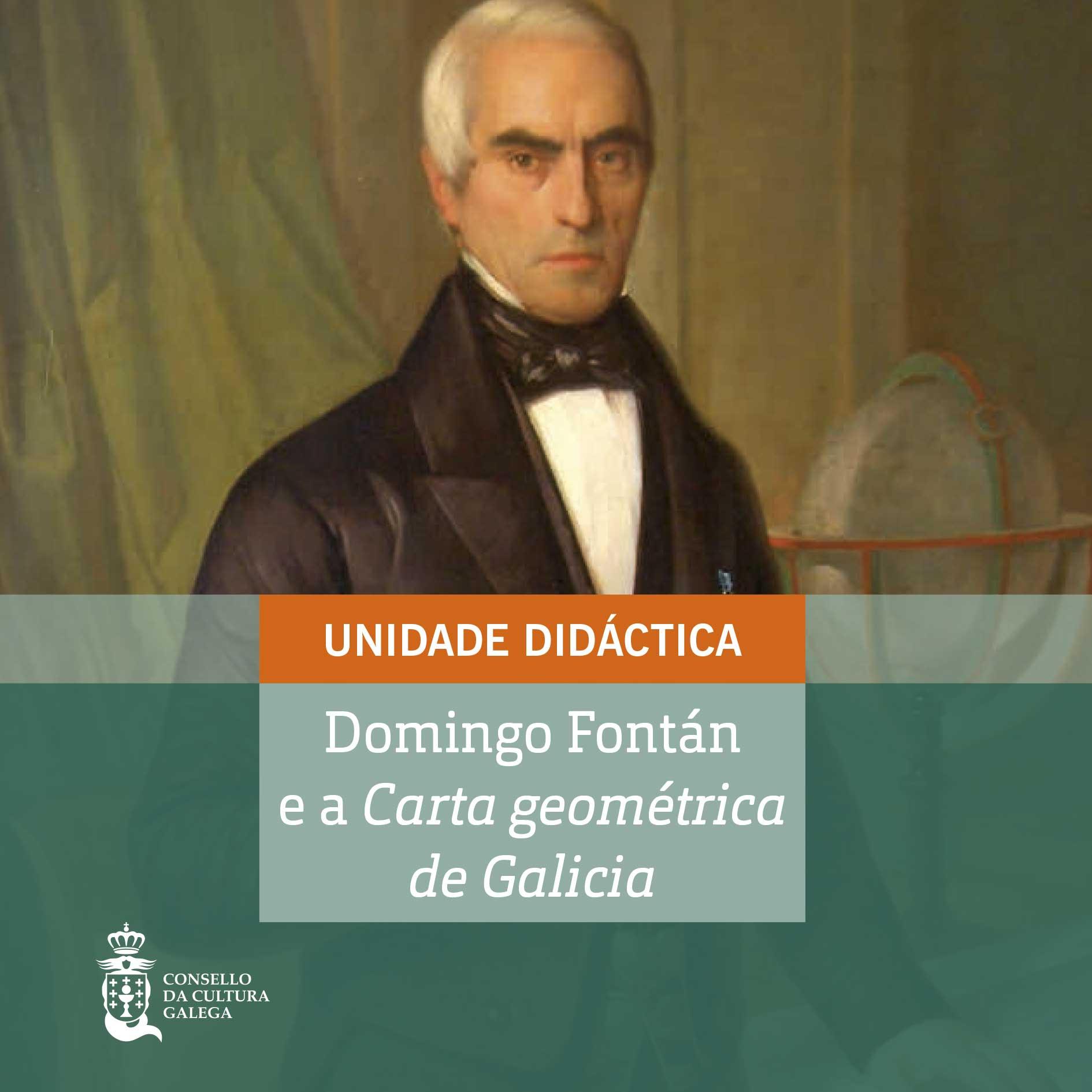 Portada de  Domingo Fontán e a <cite>Carta geométrica de Galicia</cite>
