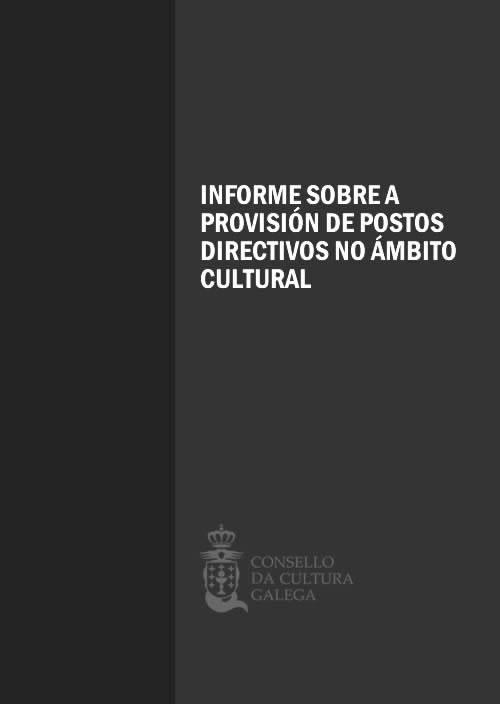 Portada de  Informe sobre a provisión de postos directivos no ámbito cultural