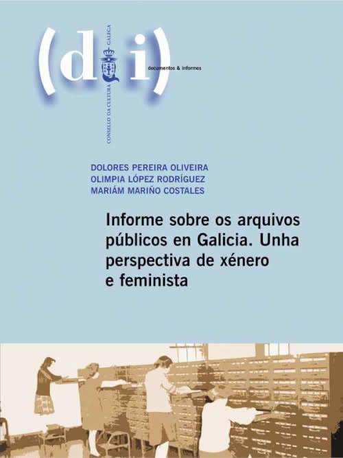 Portada de  Informe sobre os arquivos públicos en Galicia.
