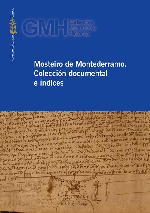http://consellodacultura.gal/mediateca/extras/CCG_2019_Mosteiro-de-Montederramo-Coleccion-documental-e-indices.jpg