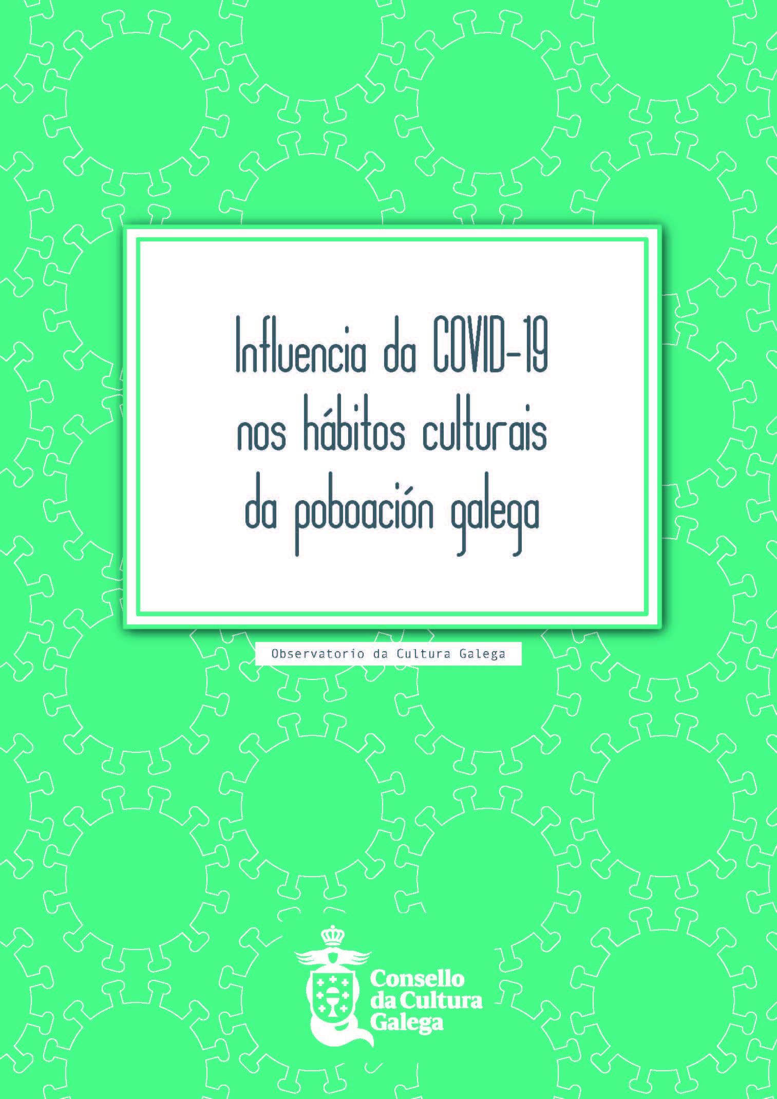 Portada de  Influencia da COVID-19 nos hábitos culturais da poboación galega