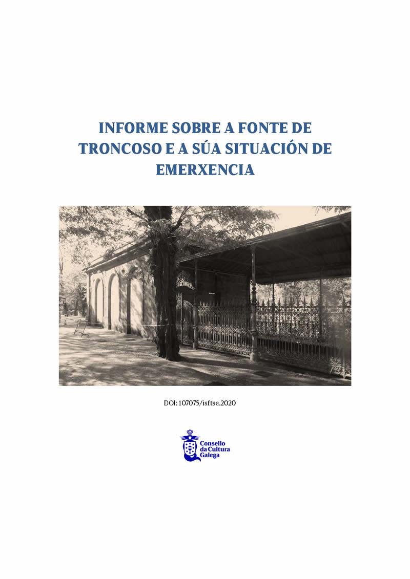 Portada de  Informe sobre a Fonte de Troncoso e a súa situación de emerxencia