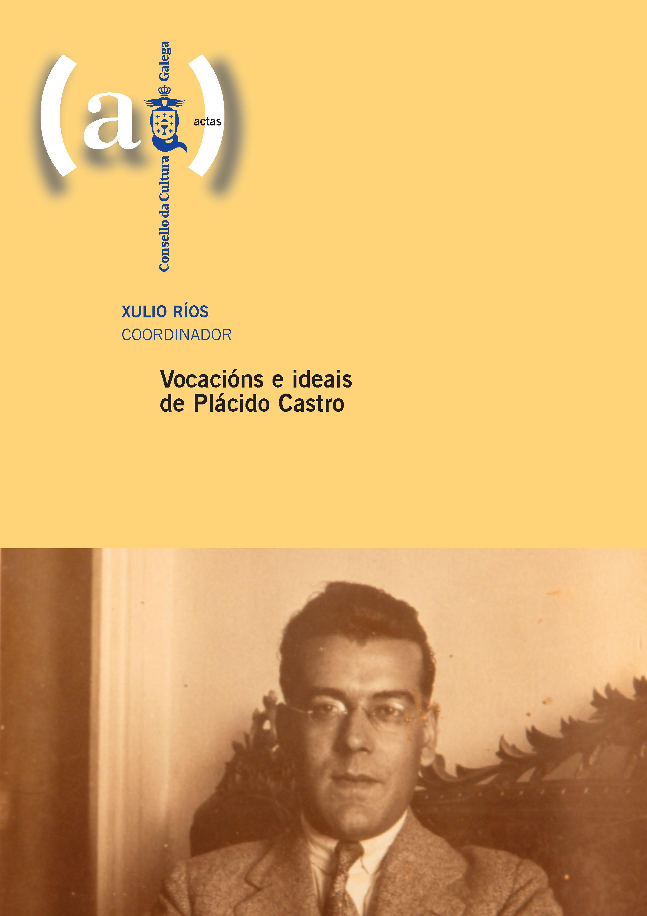 Portada de  Vocacións e ideais de Plácido Castro
