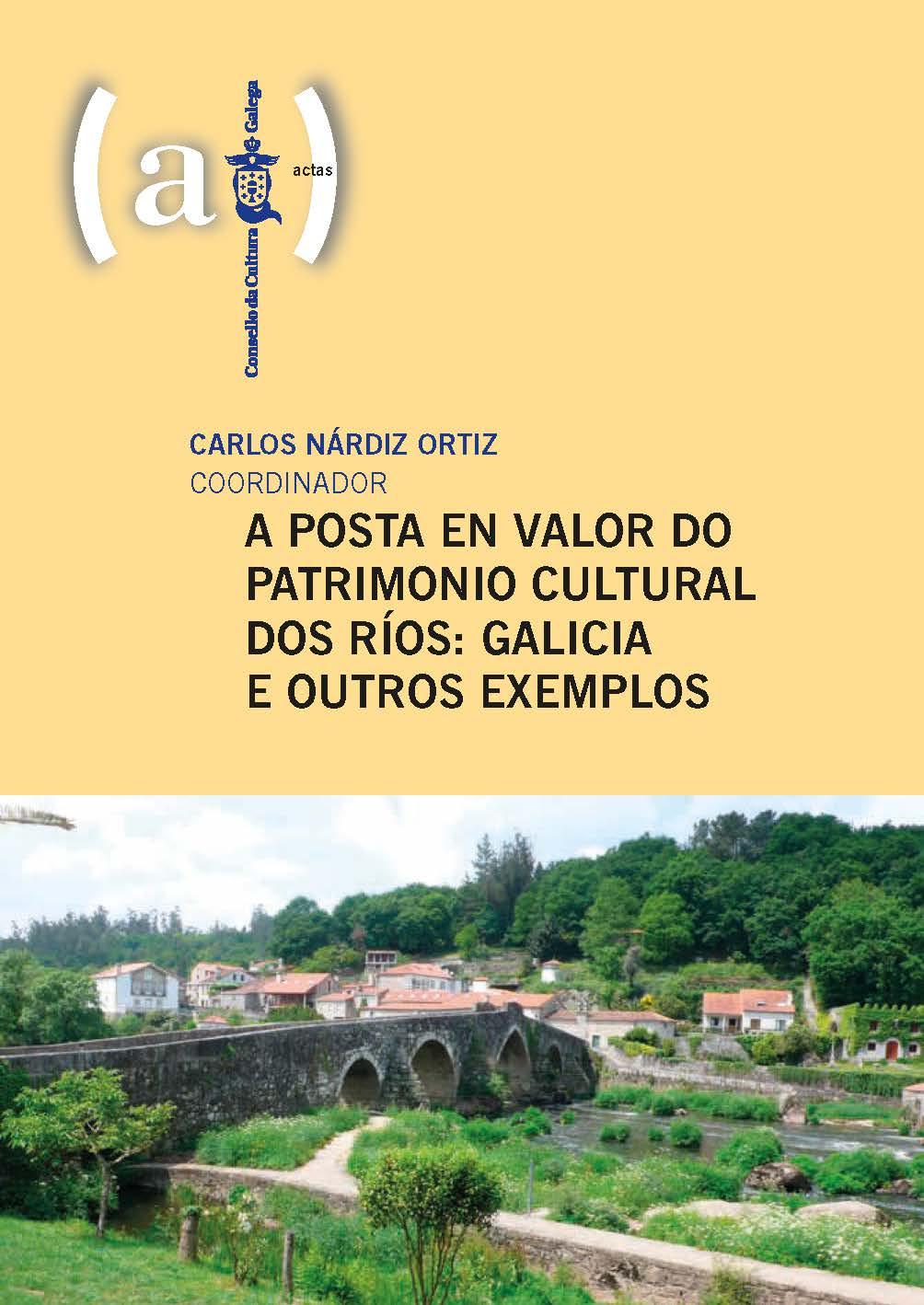 Portada de A posta en valor do patrimonio cultural dos ríos