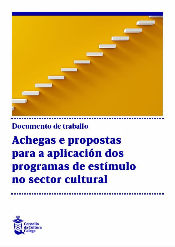 Portada de  Achegas e propostas para a aplicación dos programas de estímulo no sector cultural