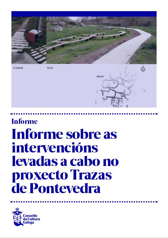 Portada de  Informe sobre as intervencións levadas a cabo no proxecto TRAZAS de Pontevedra