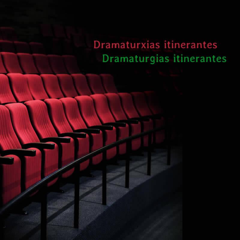 Recital - DRAMATURXIAS ITINERANTES  Luns, 8 de abril de 2019