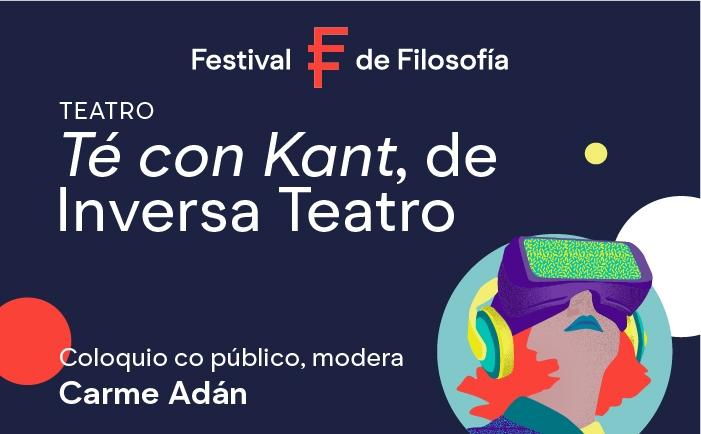Té con Kant, de Inversa Teatro