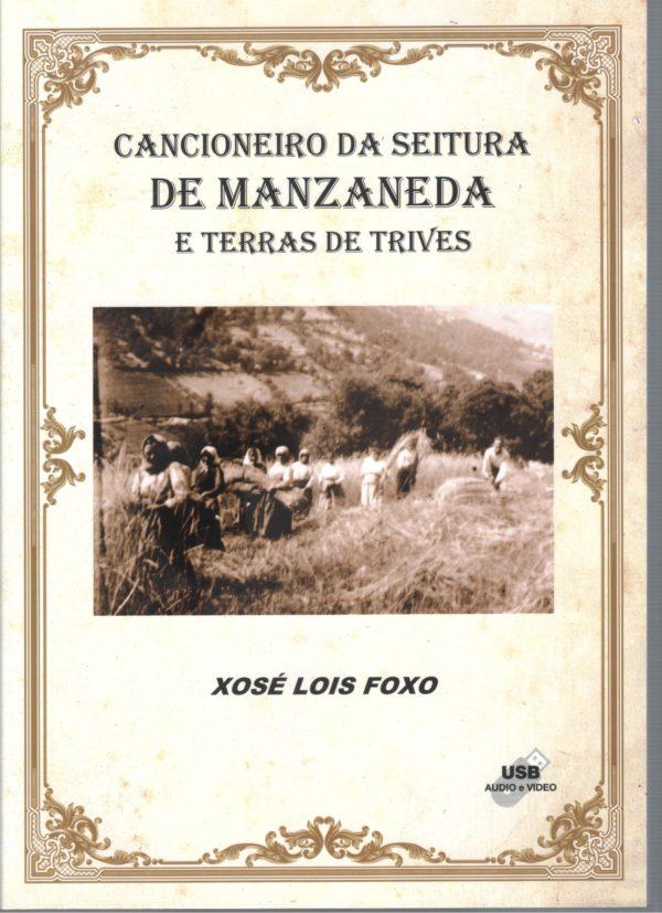 """Presentación do """"Cancioneiro da seitura de Manzaneda e Terras de Trives"""""""
