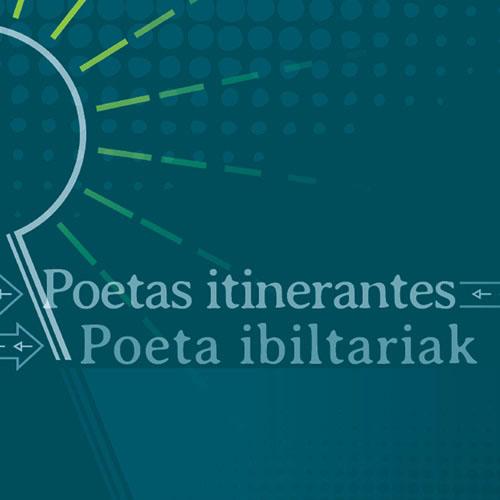 Poetas itinerantes : Poeta ibiltariak