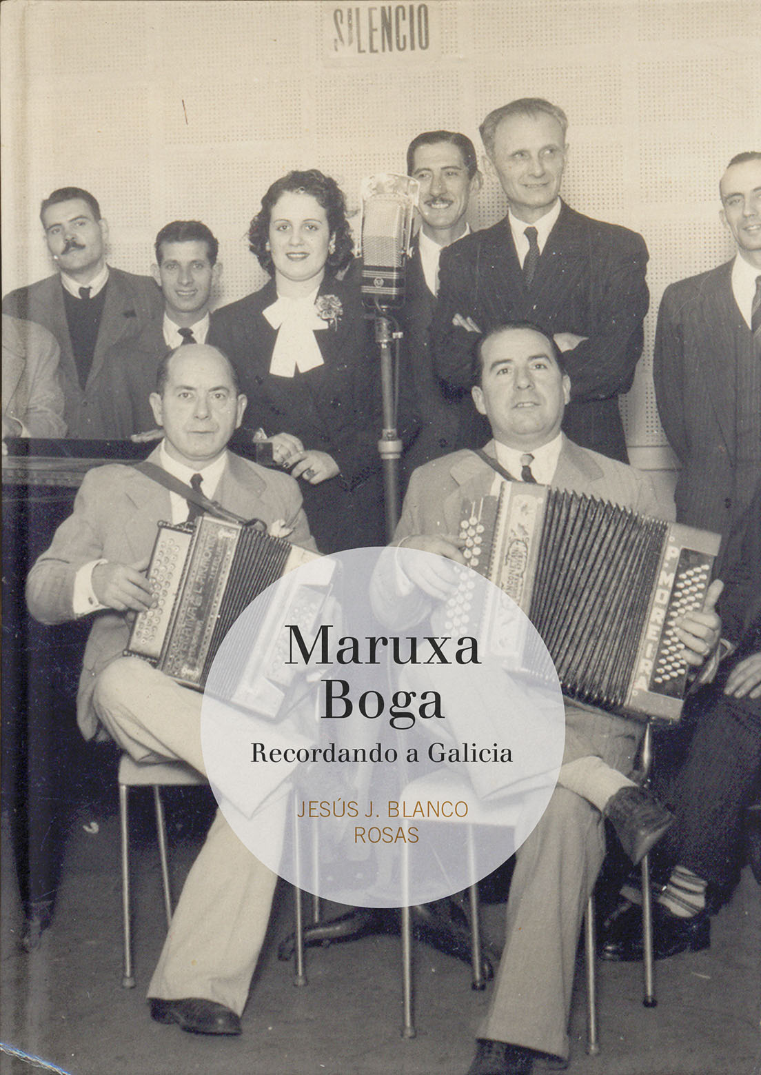 Maruxa Boga. Recordando a Galicia