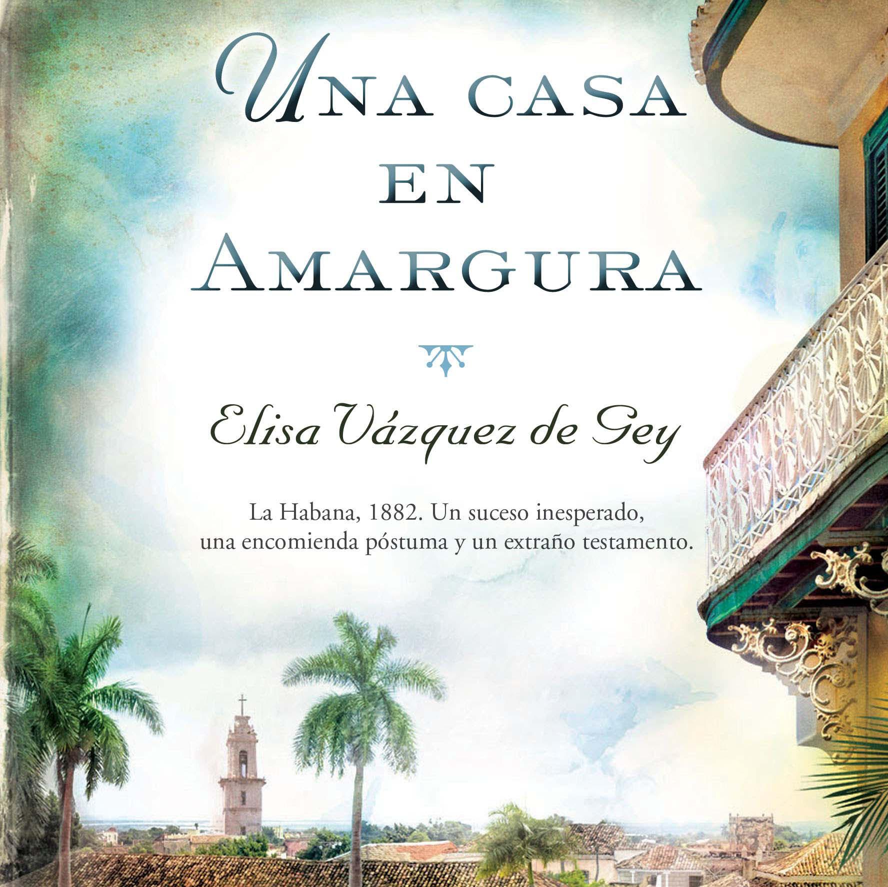 Libro «Una casa en Amargura» de Elisa Vázquez de Gey