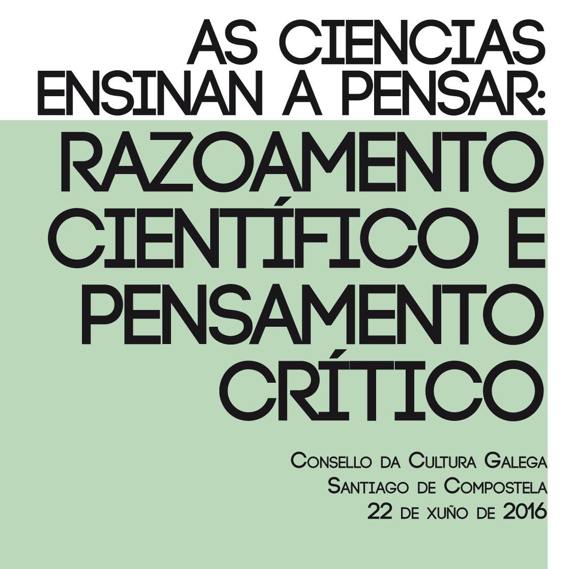 As ciencias ensinan a pensar: Razoamento científico e pensamento crítico
