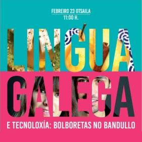 Lingua galega e tecnoloxía: Bolboretas no bandullo