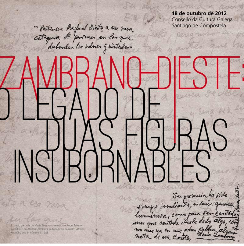 Zambrano-Dieste: O legado de dúas figuras insubornables
