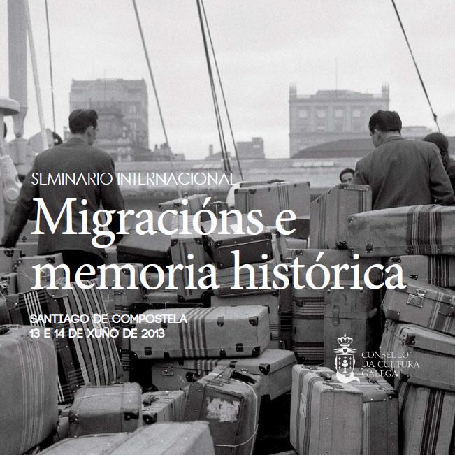Migracións e  memoria histórica