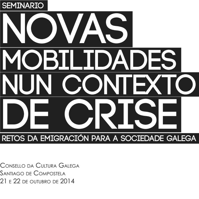 Novas mobilidades nun contexto de crise. Retos da emigración para a sociedade galega