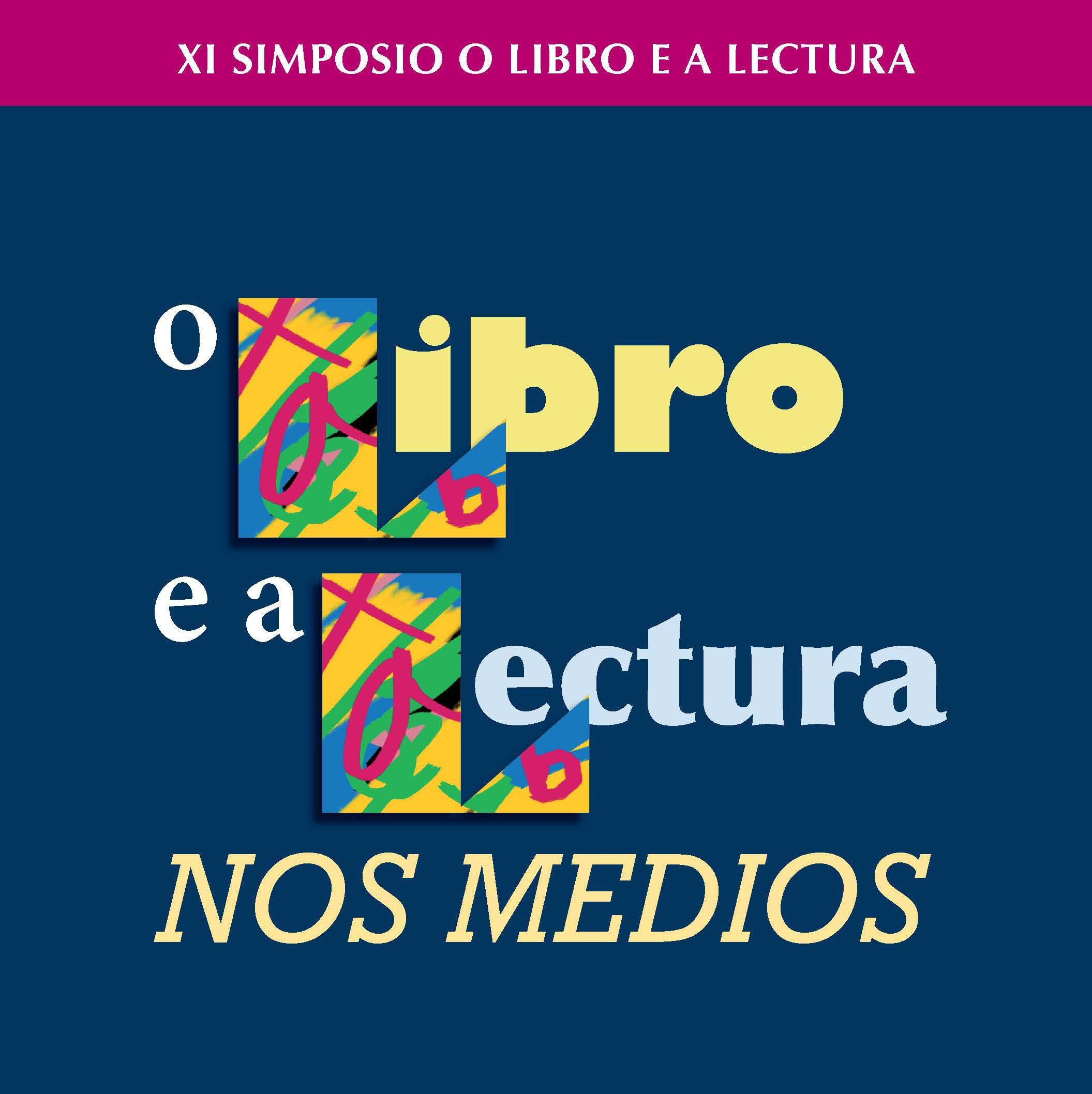 XI Simposio O Libro e a lectura 2014: O libro e a lectura nos medios
