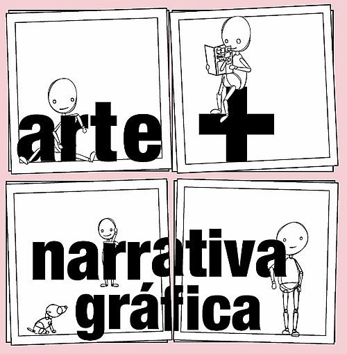 Arte + Narrativa Gráfica