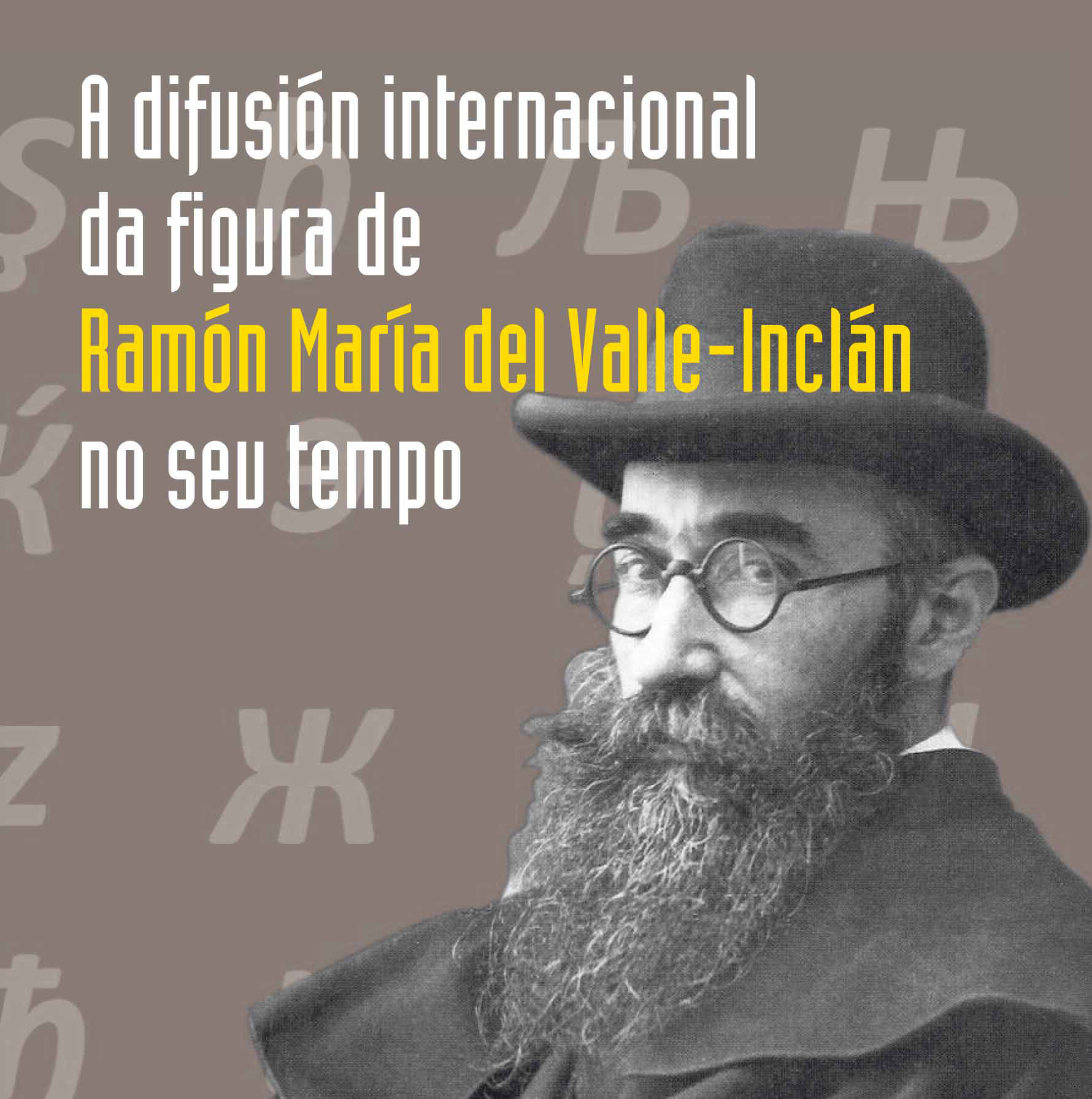 A difusión internacional da figura de Ramón María del Valle-Inclán no seu tempo