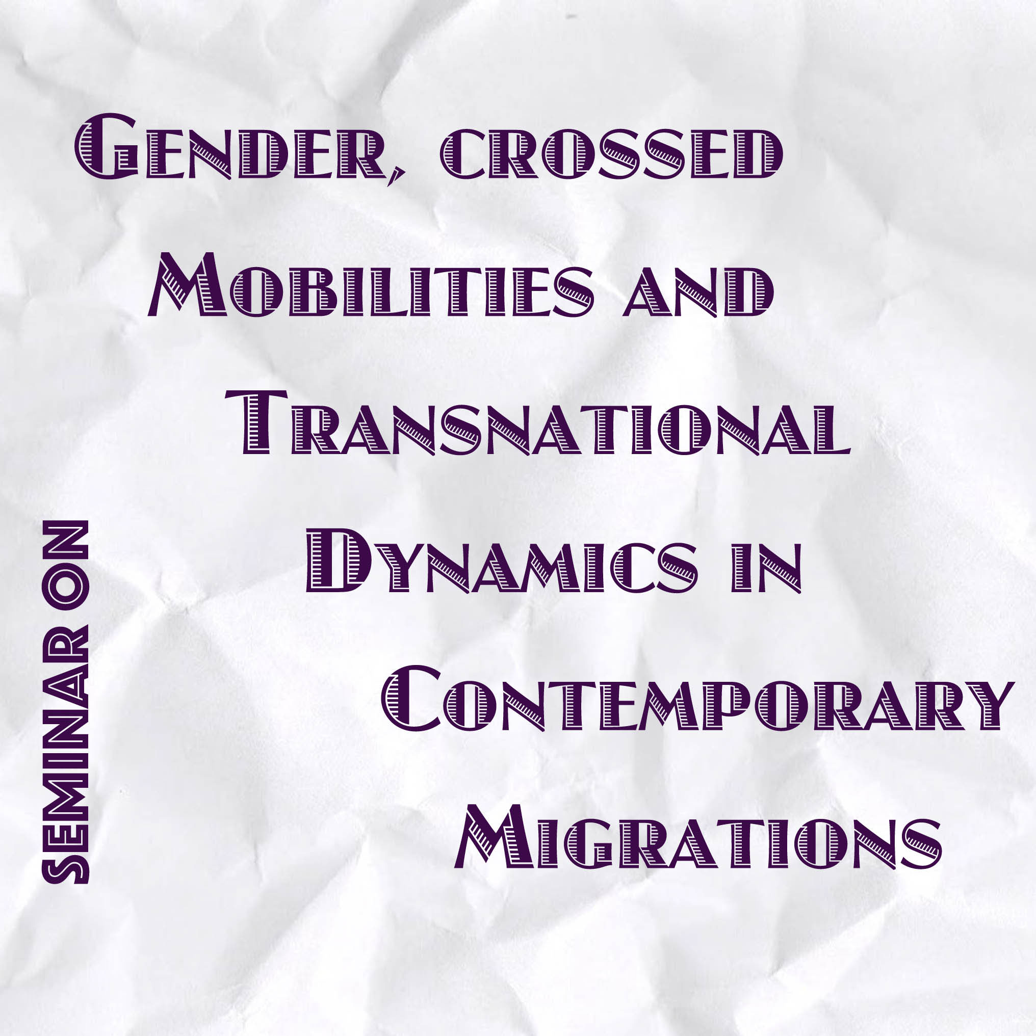Gender, crossed mobilities and transnational dynamics in contemporary migrations