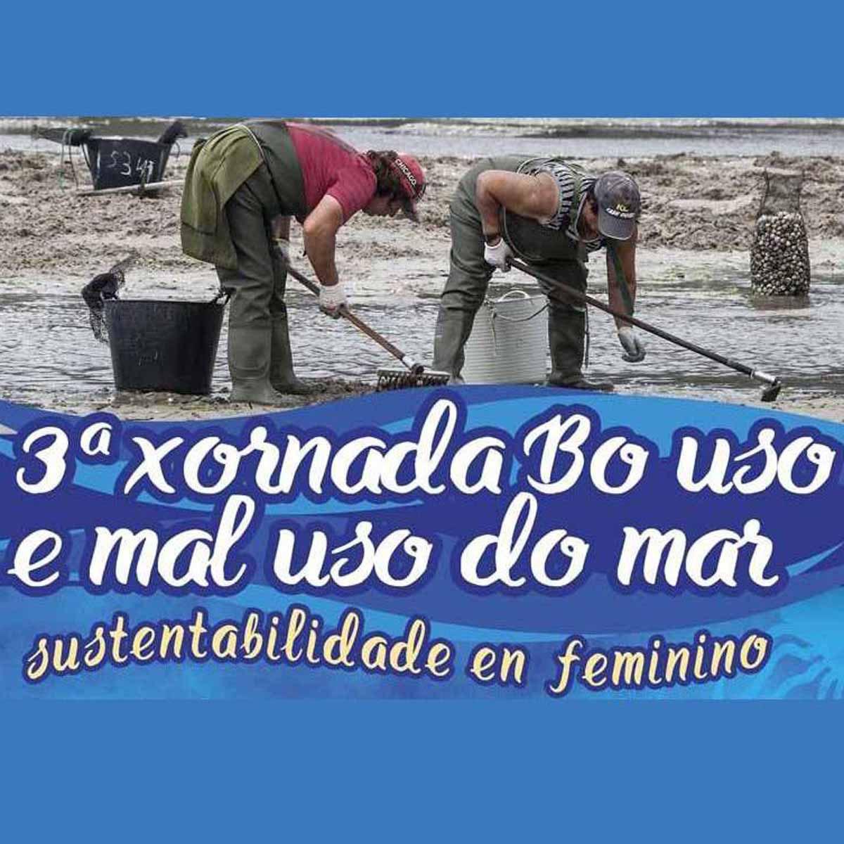 3ª Xornada Bo uso e mal uso do mar. Sustentabilidade en feminino