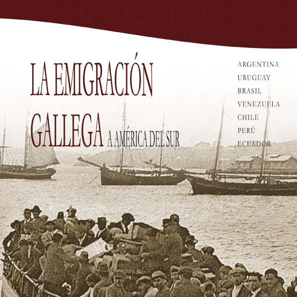 Presentación do libro «A emigración galega a América do Sur»
